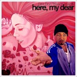 "Terrace Martin & Devi Dev Present ""Here, My Dear"" [Free CD]"