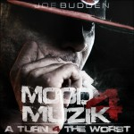 "Joe Budden ""Mood Muzik 4"" Trailers [Video]"